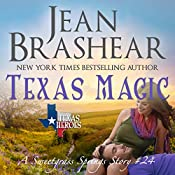 Texas Magic: A Sweetgrass Springs Story: Texas Heroes, Book 24 | Jean Brashear