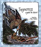 Forgiveness, Jacqueline Syrup Bergan and S. Marie Schwan, 0884891690