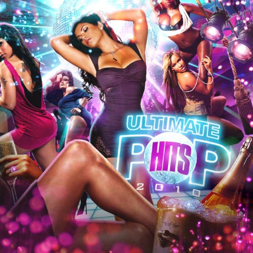 Ultimate Pop Hits 2010 (Top Hip Hop Hits Of The 90s)