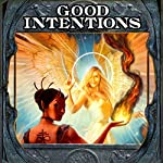 Good Intentions | Elliott Kay