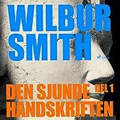 Den sjunde handskriften (The Egyptian Novels 2.1) | Wilbur Smith