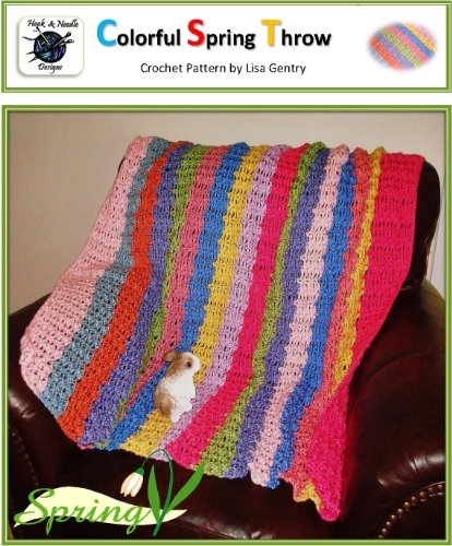 Colorful Spring Throw: Crochet Pattern by Lisa Gentry