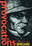 Provocations: Spiritual Writings of Kierkegaard