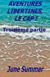 Aventures Libertines, le Cap !, June Summer, 1494824434