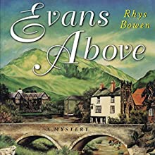 Evans Above Audiobook by Rhys Bowen Narrated by Roger Clark