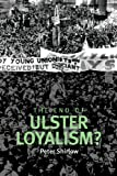The End of Ulster Loyalism?, Shirlow, Peter, 0719084768