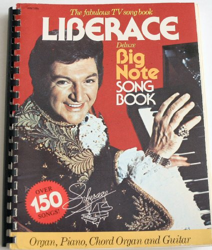 (Liberace the Fabulous Tv Song Book (over 150 songs, Deluxe Big Note song-book, Organ,piano,chord organ,)