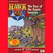 The Case of the Coyote Invasion: Hank the Cowdog | John R. Erickson
