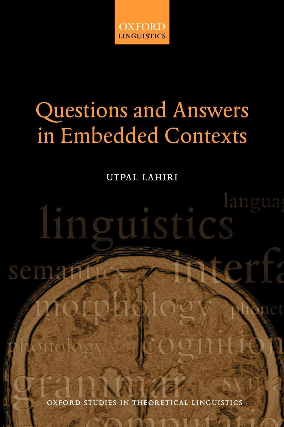 Questions and Answers in Embedded Contexts (Oxford Studies