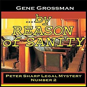 ...By Reason of Sanity Audiobook
