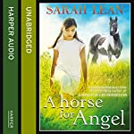 A Horse for Angel | Sarah Lean