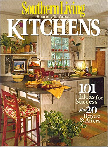 Southern Living Secrets to Great Kitchens