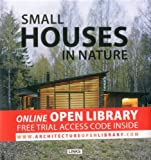 Small Houses in Nature, Carles Broto, 8415123590