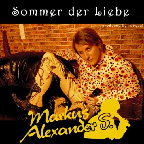 sommer der liebe by markus alexander s on amazon music. Black Bedroom Furniture Sets. Home Design Ideas