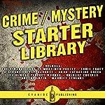 Crime/Mystery Starter Library | Louis Tracy,Anna Katharine Green,Maurice LeBlanc,Hulbert Footner