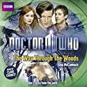Doctor Who: The Way through the Woods Hörbuch von Una McCormack Gesprochen von: Meera Syal