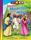 img - for Amazing Miracles of Jesus (Happy Day) by Charlotte Adelsperger (2014-03-31) book / textbook / text book