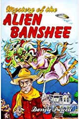 Mystery of the Alien Banshee (Hollywood Cowboy Detectives) Paperback