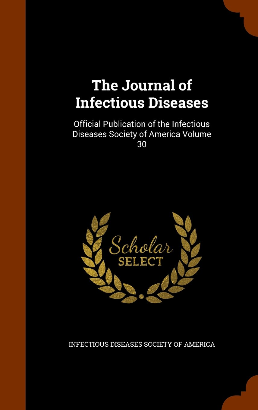 Download The Journal of Infectious Diseases: Official Publication of the Infectious Diseases Society of America Volume 30 pdf epub