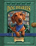 img - for Dog Diaries #10: Rolf book / textbook / text book