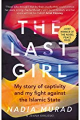 The Last Girl: My Story of Captivity and My Fight Against the Islamic State Paperback