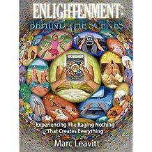 Enlightenment: Behind The Scenes