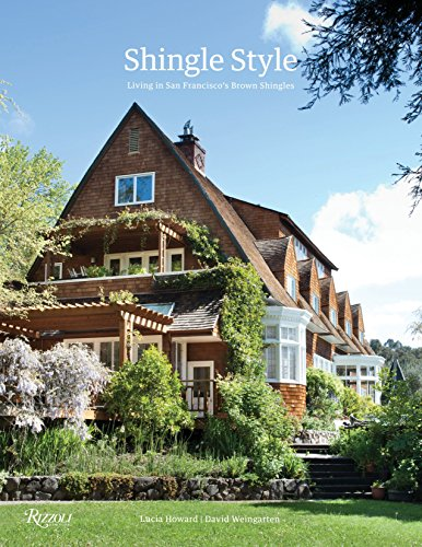 Shingle Style: Living in San Francisco's Brown Shingles (Best Interior Designers San Francisco)
