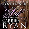 Love, Honor, and Ink: A Montgomery Ink Novella Audiobook by Carrie Ann Ryan Narrated by Gregory Salinas