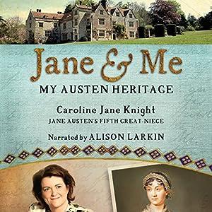 Jane & Me: My Austen Heritage Audiobook