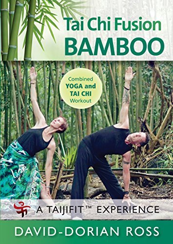 Tai Chi Fusion - BAMBOO Yoga with David-Dorian Ross / Combined YOGA and TAI CHI Workout **New Bestseller** 2018 Bamboo Fusion