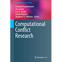 Computational Conflict Research (Computational Social Sciences) (English Edition)