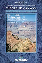 The Grand Canyon: With Bryce and Zion Canyons in America's South West (Cicerone Guides)