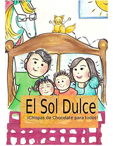 El Sol Dulce: Chispas de Chocolate para todos!