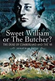 Sweet William or the Butcher?, Jonathan Oates, 1844157547