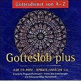 Gotteslob. Update-Version 1.5 mit Diözesananhängen. CD-ROM.Windows ab 98: Ergänzung zum Programm Gotteslob. Gottesdienst von A -Z