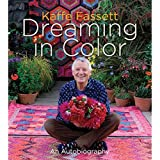 Abrams Publishing Kaffe Fassett: Dreaming in Color An Autobiography