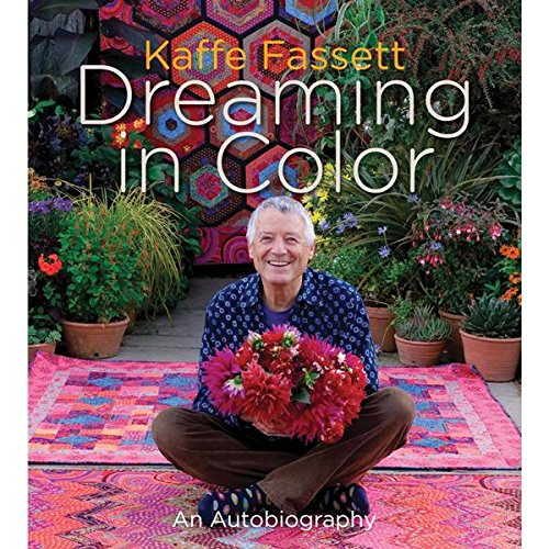 Kaffe Fassett: Dreaming in Color: An - Outlets In Springs Colorado