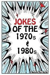 Jokes of the 1970s & 1980s