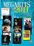 Megahits Of 2011, Alfred Publishing Staff, 0739087207