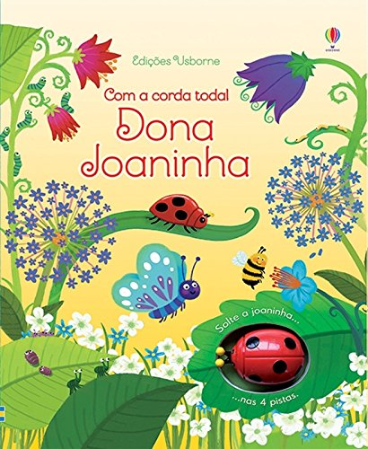 Dona Joaninha. Com a Corda Toda!