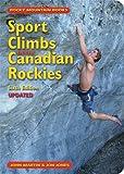 Sport Climbs in the Canadian Rockies, John Martin and Jon Jones, 1897522398