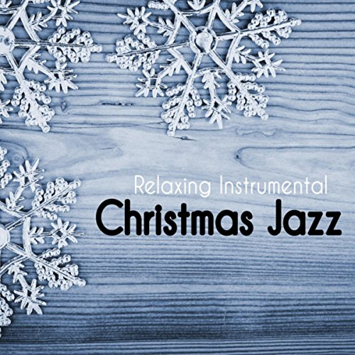 Relaxing Instrumental Christmas ...