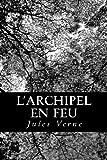 L' Archipel en Feu, Jules Verne, 1478243864