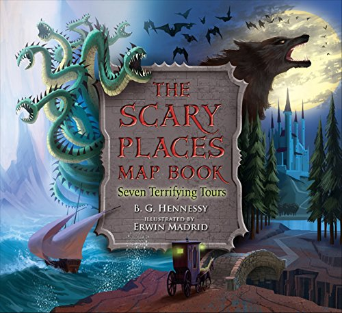 The Scary Places Map Book: Seven Terrifying Tours -