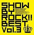 SHOW BY ROCK!! BEST Vol.3