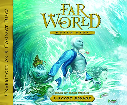 Farworld, Book 1: Water Keep (Farworld (Audio)) by Brand: Shadow Mountain