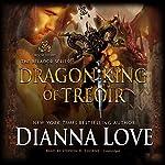 Dragon King of Treoir: Belador, Book 8 | Dianna Love