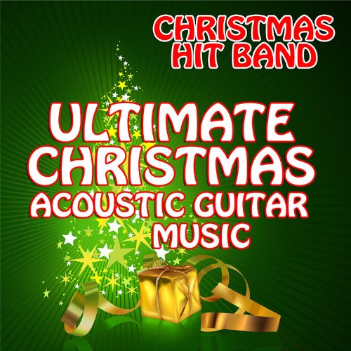 Ultimate Christmas Acoustic Guitar Music - Acoustic Guitar Jam