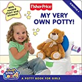 Best Fisher-Price Books For Baby Girls - Fisher-price: My Very Own Potty!: A Potty Book Review
