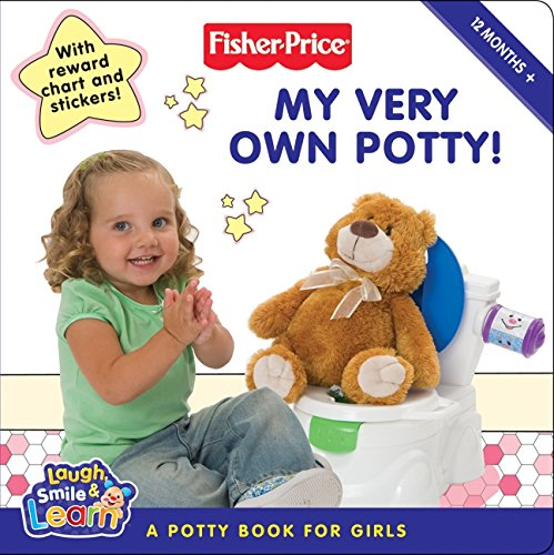 Read Online Fisher-Price: My Very Own Potty!: A Potty Book for Girls pdf
